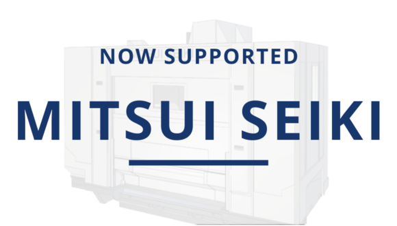 Mitsui Seiki Now Supported