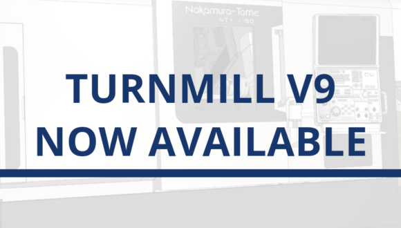 TurnMill V9 Now Available